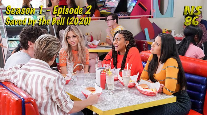 Saved By The Bell | Season 1 | Episode 2 | Review (SPOILERS)