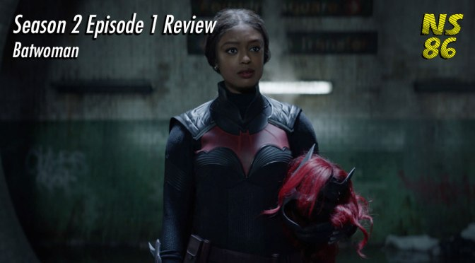Batwoman | Season 2 | Episode 1 | Review