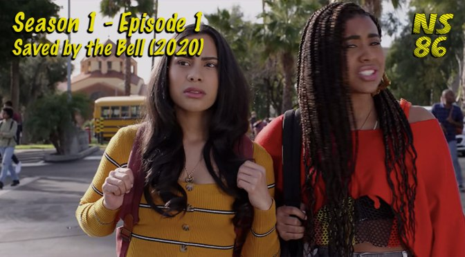 Saved by the Bell (2020) | Season 1 | Episode 1 | REVIEW